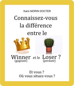 Couverture du livre de Winner Loser de Karin Docter Morin